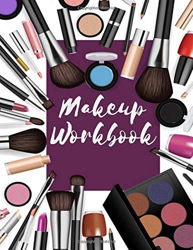 Makeup Workbook: Face Charts for Makeup Artists Notebook Logbook Journal Handbook Log Book - Makeup Practice Face Sheets & Client Tracker - Makeup Gift for Estheticians Women & Girls