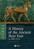 A History of the Ancient Near East ca. 3000-323 BC
