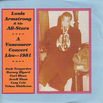 Louis Armstrong - A Vancouver Concert Live 1951