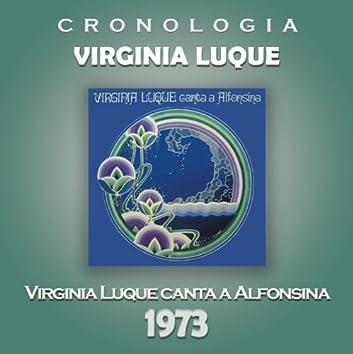 Virginia Luque Cronología - Virginia Luque Canta a Alfonsina (1973)