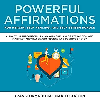 Powerful Affirmations for Health, Self Healing, and Self Esteem Bundle cover art