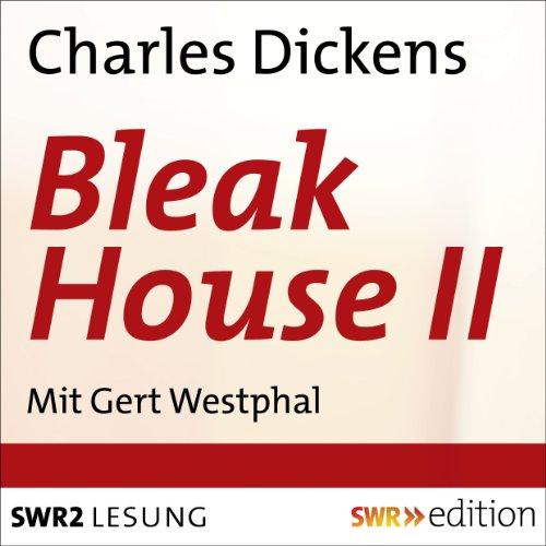 Bleak House II Titelbild