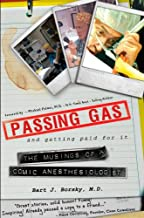 Passing Gas and Getting Paid for It: The Musings of a Comic Anesthesiologist
