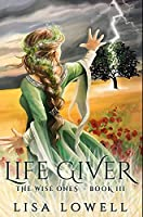 Life Giver: Premium Hardcover Edition