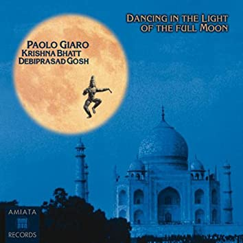 Dancing in the Light of the Full Moon