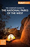 Fodor s The Complete Guide to the National Parks of the West: with Banff, Jasper & Waterton Lakes (Full-color Travel Guide)