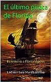 El último pirata de Floripa: El retorno a Florianópolis