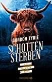 Gordon Tyrie: Schottensterben