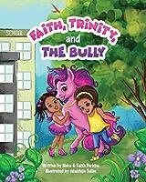 Faith, Trinity and the Bully