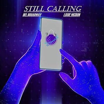 Still Calling