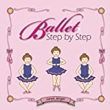 IMAGE Find Ballet Step by Step on Amazon.com IMAGE