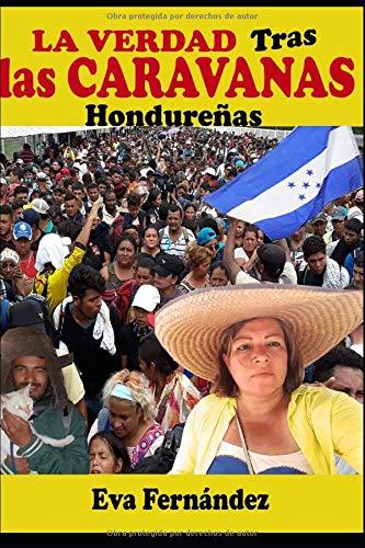 LA VERDAD TRAS LAS CARAVANAS (Spanish Edition)