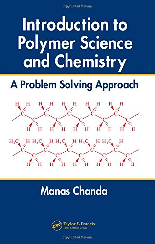 Introduction to Polymer Science and Chemistry: A...