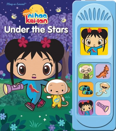 Ni Hao, Kai-Lan: Under the Stars (Play-a-sound)
