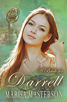 A Bride for Darrell (The Proxy Brides Book 17) by [Marisa Masterson]
