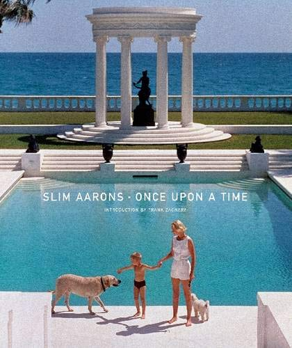 Slim Aarons: Once Upon A Time