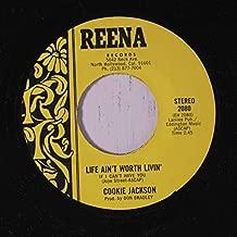 life ain't worth livin' / woman do something nice 45 rpm single