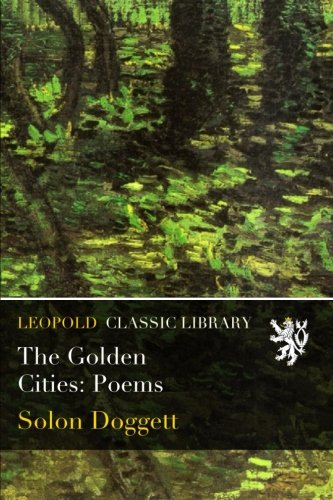 The Golden Cities: Poems
