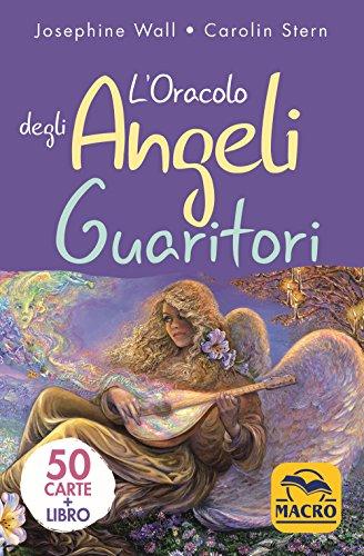 L'oracolo degli angeli guaritori. Con 50 Carte