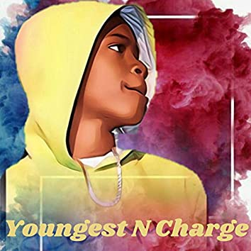 Youngest N Charge Freestyle