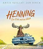 Henning – Ein Elch reist ins Glück