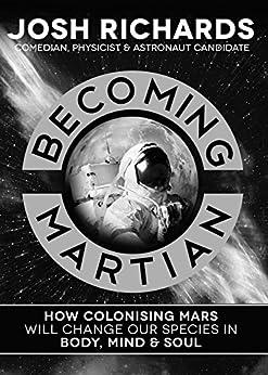 Becoming Martian by [Josh Richards]