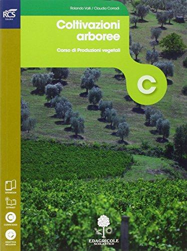 Colture arboree. Openbook-Extrakit. Per le Scuole superiori. Con e-book. Con espansione online