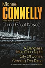 Three Great Novels 3: A Darkness More Than Night', ' City of Bones', 'Chasing The Dime'