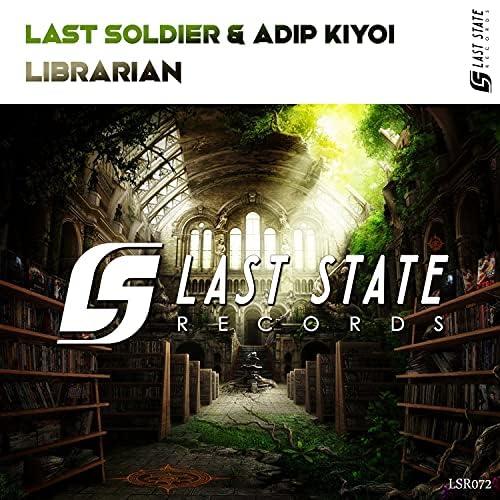 Last Soldier & Adip Kiyoi
