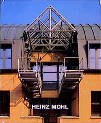 Heinz Mohl: Buildings and Projects