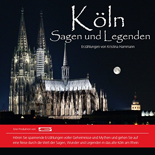 Köln: Sagen und Legenden Titelbild