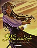 La Rose Ecarlate T1 - Je savais que je te rencontrerais