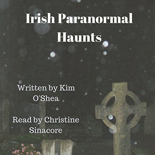 Irish Paranormal Haunts audiobook cover art