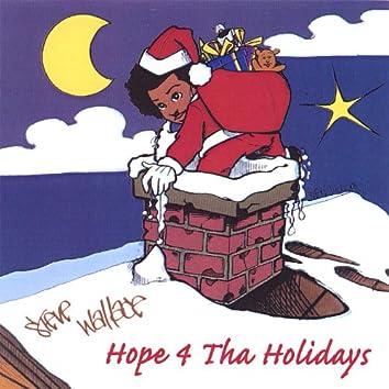 Hope 4 Tha Holidays