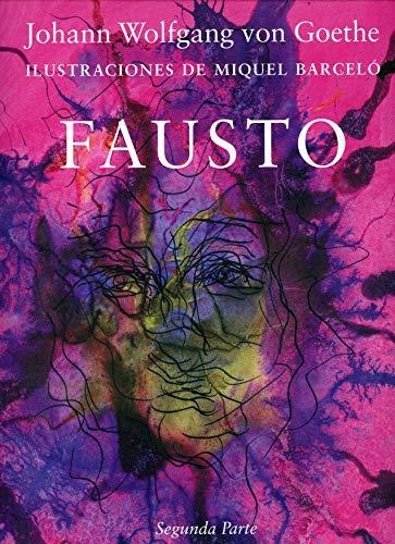 Fausto. Segunda Parte (Ilustrados)