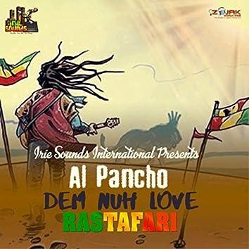 Dem Nuh Love Rastafari - Single