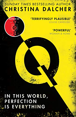 Q: The most explosive thriller of 2021 from the bestselling author ofVOX