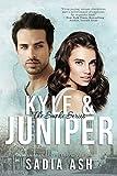 Kyle and Juniper (Smoke Series Book 2)
