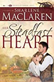 Her Steadfast Heart (Volume 2) (Hearts of Honor)
