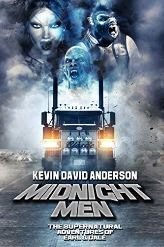 Midnight Men: The Supernatural Adventures of Earl and Dale by [Kevin David Anderson]