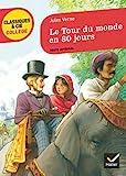 Le Tour du monde en 80 jours - Hatier - 31/08/2011