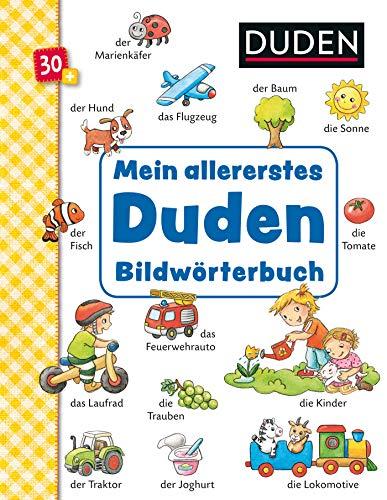 Duden 30+ Mein allererstes Duden-Bildwörterbuch: ab 30 Monaten (DUDEN Pappbilderbücher 36+ Monate)