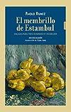 El membrillo de Estambul: Balada para tres hombres y una mujer (FUERA DE COLECCION)