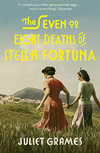 The Seven Or Eight Deaths Of Stella Fortuna: Longlisted for the HWA Debut Crown 2020 for best historical fiction debut