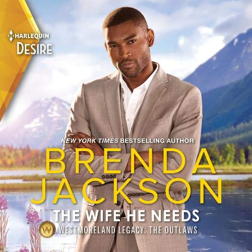 The Wife He Needs Audiobook By Brenda Jackson cover art