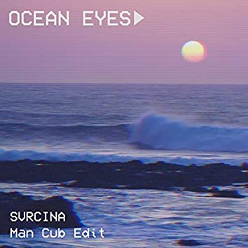 Ocean Eyes (Man Cub Edit)