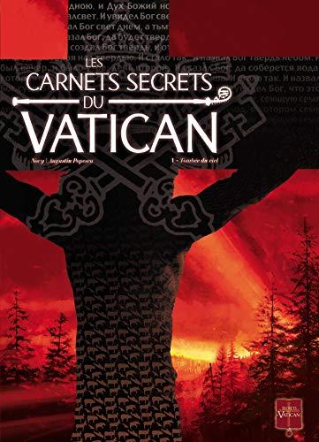 Les Carnets secrets du Vatican T01: Tombée du ciel