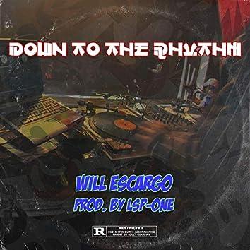 Down to the Rhythm
