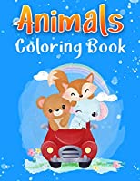 Animals Coloring Book: For Kids Aged 3-8 Great Gift for Boys & Girls Coloring Book For Kids