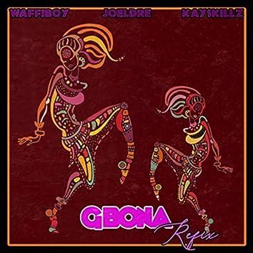 Gbona (Refix) [feat. Joel Dre & Kayskillz]